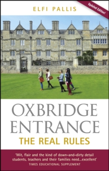 Oxbridge Entrance : The Real Rules, Paperback Book