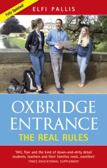 OXBRIDGE ENTRANCE : THE REAL RULES, Paperback / softback Book