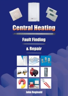 Central Heating : Fault Finding and Repair, Spiral bound Book