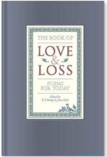 The Book of Love and Loss : Poems for Today, Hardback Book