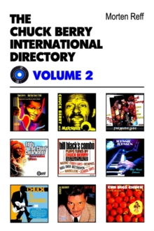Chuck Berry International Directory : Volume II, Paperback / softback Book