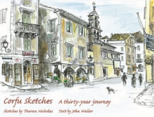 Corfu Sketches : A Thirty-year Journey, Hardback Book