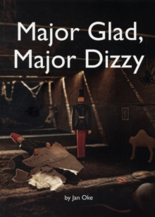 Major Glad, Major Dizzy, Paperback / softback Book