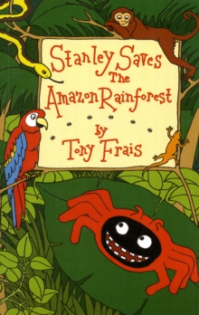 Stanley Saves the Amazon Rainforest, Paperback Book