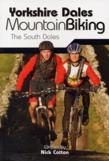 Yorkshire Dales Mountain Biking : The South Dales, Paperback Book