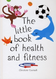 The Little Book of Health and Fitness, Hardback Book