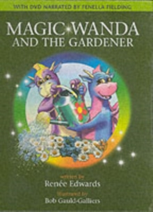 Magic Wanda and the Gardener, Hardback Book