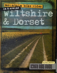 Mountain Bike Rides in and Around Wiltshire and Dorset, Loose-leaf Book