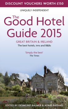 The Good Hotel Guide Great Britain & Ireland : The Best Hotels, Inns, and B&Bs, Paperback Book