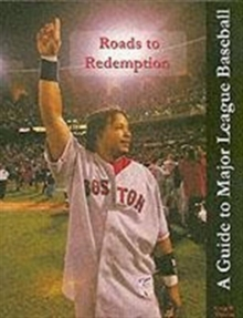 Roads to Redemption : A Guide to Major League Baseball, Paperback Book