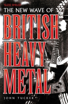 New Wave of British Heavy Metal : Suzi Smiled..., Paperback Book
