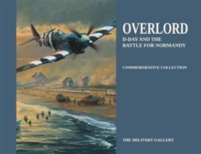 Overlord : D-Day and the Battle for Normandy, Hardback Book