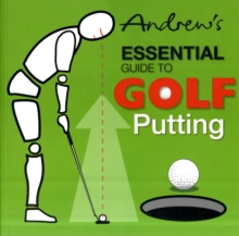 Andrew's Essential Guide to Golf Putting, Paperback Book