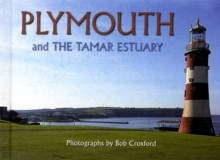 Plymouth : And the Tamar Estuary, Hardback Book