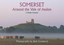 SOMERSET : Around the Vale of Avalon, Hardback Book