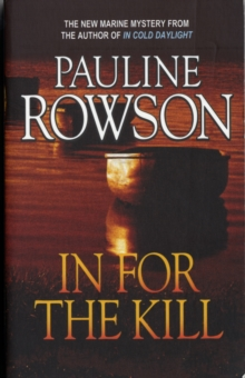 In for the Kill - A Compelling Thriller of Identity Theft, Fraud, Embezzlement and Murder, Paperback Book