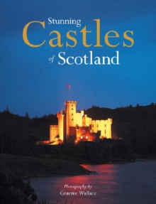 Stunning Castles of Scotland, Paperback / softback Book