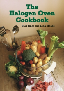 The Halogen Oven Cookbook, Paperback Book