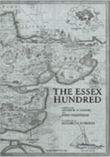 The Essex Hundred : Essex History in 100 Poems, Paperback Book