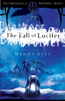 The Fall of Lucifer : Bk. 1, Paperback Book
