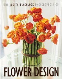 The Judith Blacklock Encyclopedia of Flower Design, Hardback Book