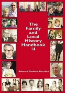 The Family and Local History : Handbook 14, Paperback Book