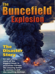 The Buncefield Explosion, Paperback Book