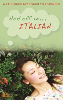 Nod Off in Italian : A Laid-back Approach to Learning, Mixed media product Book