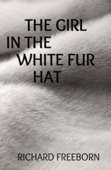 The Girl in the White Fur Hat, Paperback Book
