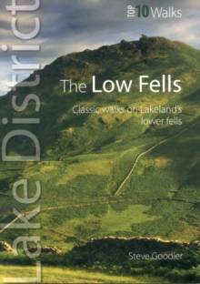 The Low Fells : Walks on Cumbria's Lower Fells, Paperback Book