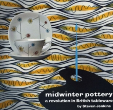 Midwinter Pottery : A Revolution in British Tableware, Paperback Book