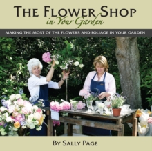 The Flower Shop In Your Garden, Hardback Book