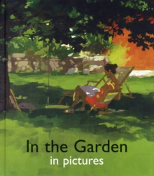 In the Garden in Pictures, Hardback Book