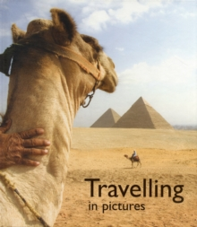 Travelling in Pictures, Hardback Book