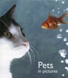 Pets in Pictures, Hardback Book