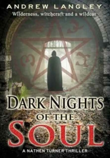 Dark Nights of the Soul : A Nathen Turner Thriller, Hardback Book