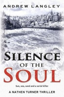 Silence of the Soul : A Nathen Turner Thriller, Paperback / softback Book