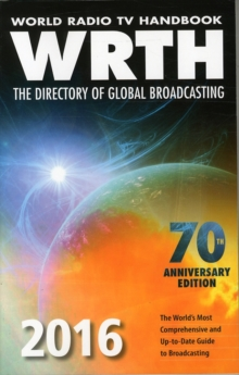 World Radio TV Handbook: The Directory of Global Broadcasting, Paperback Book