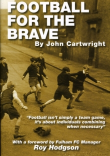 Football for the Brave, Paperback / softback Book