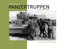 Fotos from the Panzertruppen : The Early Years, Paperback / softback Book