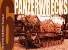 Panzerwrecks 6 : German Armour, 1944-45, Paperback Book