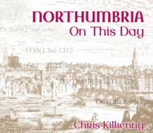 NORTHUMBRIA ON THIS DAY, Paperback Book