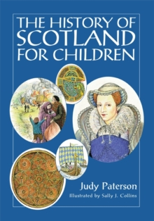 The History of Scotland for Children, Paperback Book