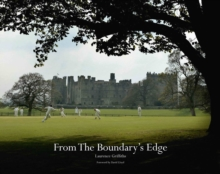 From the Boundary's Edge : A Celebration of Village Cricket, Hardback Book
