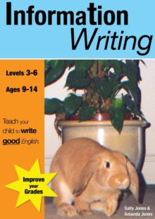 Information Writing : Teach Your Child to Write Good English, Paperback / softback Book