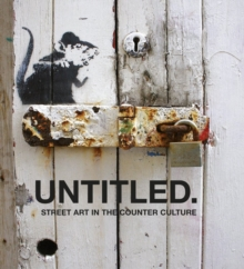 Untitled : Street Art in the Counter Culture, Hardback Book