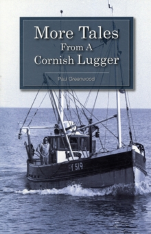 More Tales from a Cornish Lugger, Paperback Book