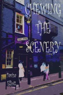 Chewing the Scenery, Paperback Book