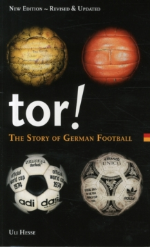 Tor! : The Story of German Football, Paperback Book