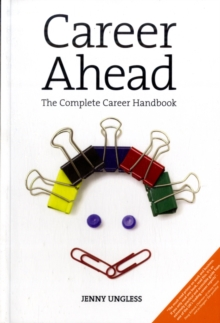 Career Ahead : The Complete Career Change Handbook, Paperback Book